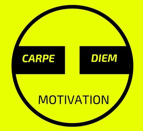 Carpe Diem Motivation